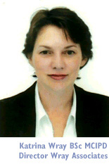 Katrina Wray - Director of the Wray Associates training consultancy.   e-mail: ask@wrayassociates.co.uk